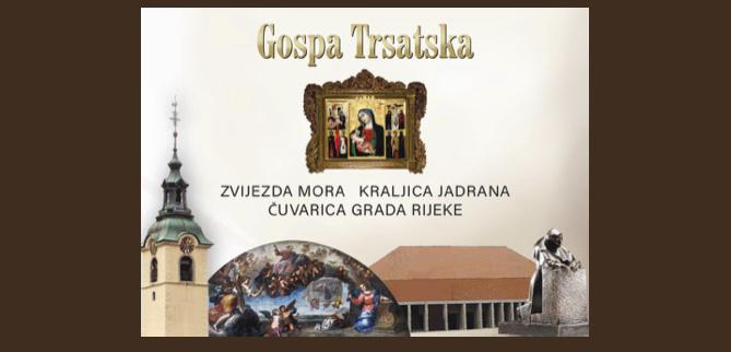 Otvaranje Svetišta Majke Božje Trsatske