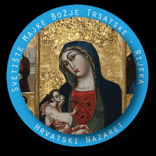 svetište Majke Božje trsatske hrvatski Nazaret